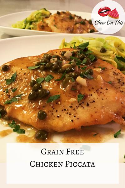 Grain Free Chicken Piccata