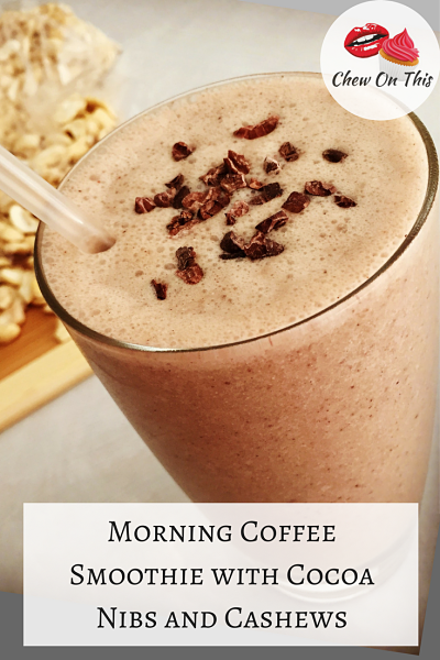Morning Coffee Smoothie | A delicious sweet coffee treat with cocoa and cashews! No added sugar and healthy nut protein!