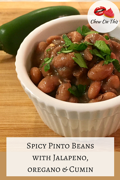 Spicy Pinto Beans with Jalapeno, Oregano and Cumin
