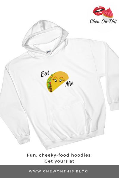 Eat Me Taco Hoodie